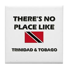 There Is No Place Like Trinidad & Tobago Tile Coas