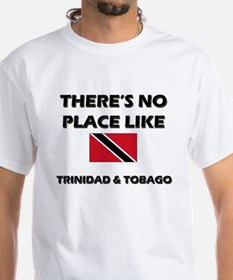 There Is No Place Like Trinidad & Tobago Shirt