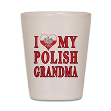 I Heart My Polish Grandma Shot Glass