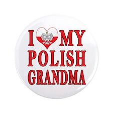 """I Heart My Polish Grandma 3.5"""" Button"""