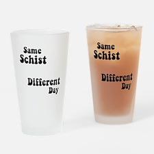 Same Schist Drinking Glass