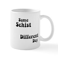 Same Schist Small Mug