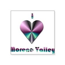 "I Love Moreno Valley #2 Square Sticker 3"" x 3"""