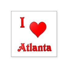 "I Love Atlanta #21 Square Sticker 3"" x 3"""