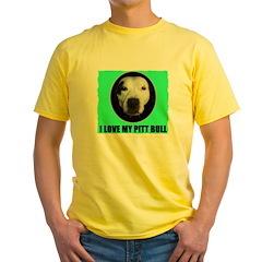 I LOVE MY PIT BULL Yellow T-Shirt