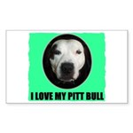 I LOVE MY PIT BULL Rectangle Sticker