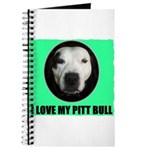 I LOVE MY PIT BULL Journal