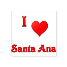 "I Love Santa Ana #21 Square Sticker 3"" x 3"""