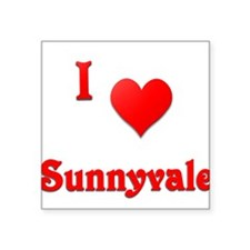 "I Love Sunnyvale #21 Square Sticker 3"" x 3"""