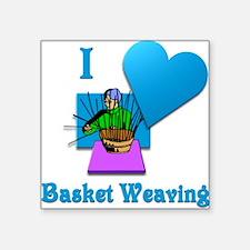 "I Love Basket Weaving Square Sticker 3"" x 3"""