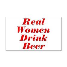 Real Women Drink Beer #5 Rectangle Car Magnet