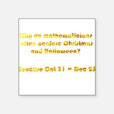 "Octal or Decimal? Square Sticker 3"" x 3"""