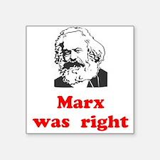 """Marx was right #3 Square Sticker 3"""" x 3"""""""