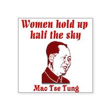 """Mao Tse Tung on Women Square Sticker 3"""" x 3"""""""