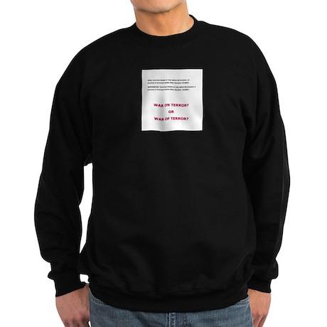 War on Terror or War of Terror? Sweatshirt (dark)