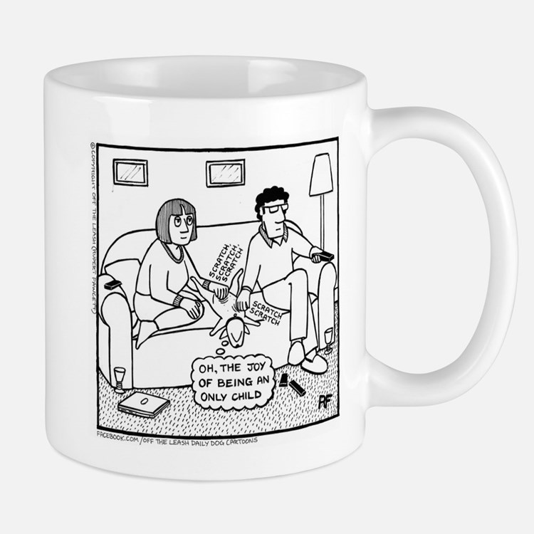 Joy Of Being An Only Child Mug