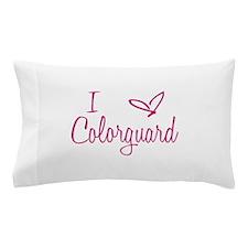 I love Colorguard Pillow Case
