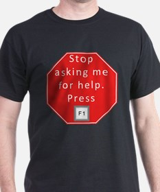 Press F1 for Help T-Shirt