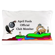April Fools Day Pillow Case