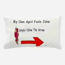 April Fools Day Pillow Case