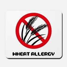 Wheat Allergy Mousepad
