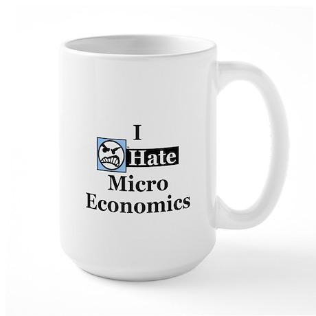 I Hate Micro Economics Large Mug