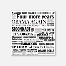 "Obama Re-Elected Headline Square Sticker 3"" x"