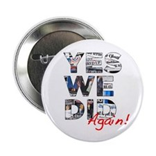 """Yes We Did (Again): Obama 2012 2.25"""" Button"""
