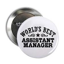 "World's Best Assistant Manager 2.25"" Button"