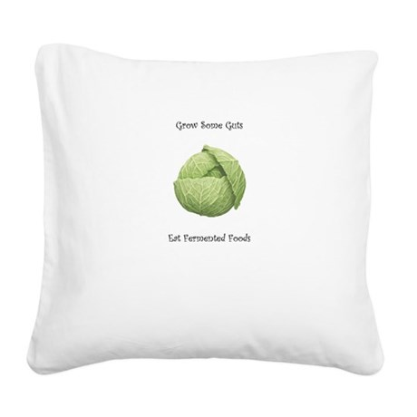 Eat Fermented Foods Square Canvas Pillow