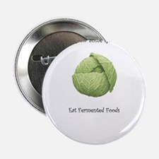 "Eat Fermented Foods 2.25"" Button"