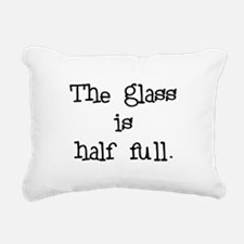 theglassishalffull.png Rectangular Canvas Pillow