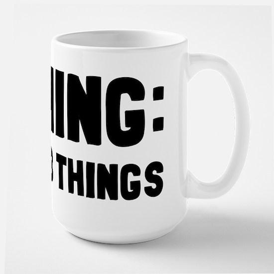 Warning I Do Dumb Things Large Mug