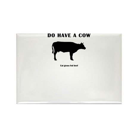 Do Have A Cow Rectangle Magnet