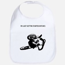 motocross im just gettin started bitches Bib