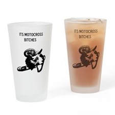 its motocross bitches Drinking Glass