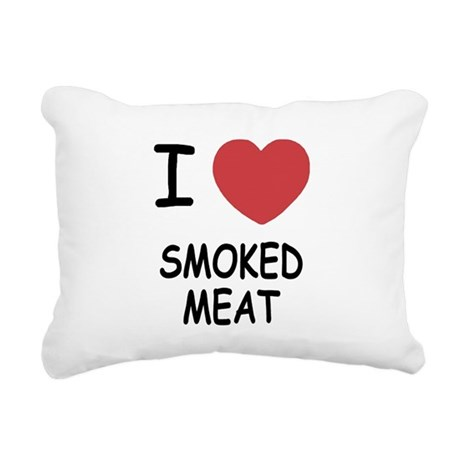 I heart smoked meat Rectangular Canvas Pillow