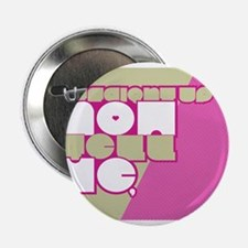 """Straight UP! front 2.25"""" Button"""