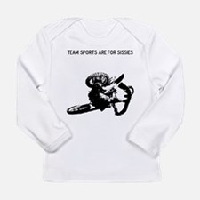 motocross team sports are for sissies Long Sleeve