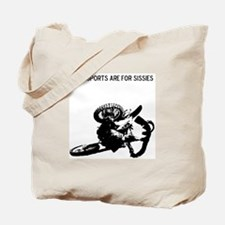 motocross team sports are for sissies Tote Bag