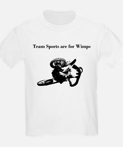 motocross team sports are for wimps T-Shirt