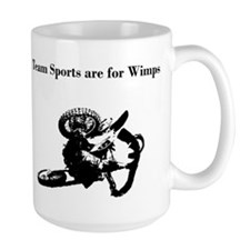 motocross team sports are for wimps Mug