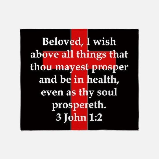 3 John 1-2 Throw Blanket