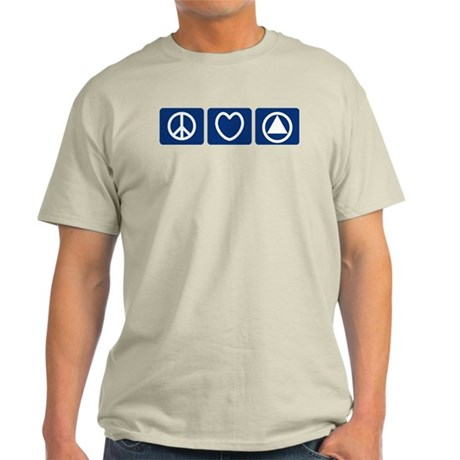 Peace Love Sobriety Light T-Shirt