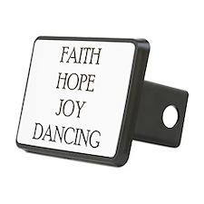FAITH HOPE JOY DANCING Hitch Cover