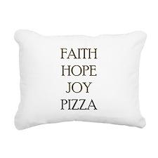 FAITH HOPE JOY PIZZA Rectangular Canvas Pillow