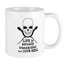 Life is sexually transmitted Mug