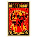 Obey the Rhodesian RIDGEBACK! Large Poster