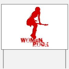 Women Rock Yard Sign