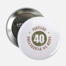 """40th Vintage birthday 2.25"""" Button (10 pack)"""